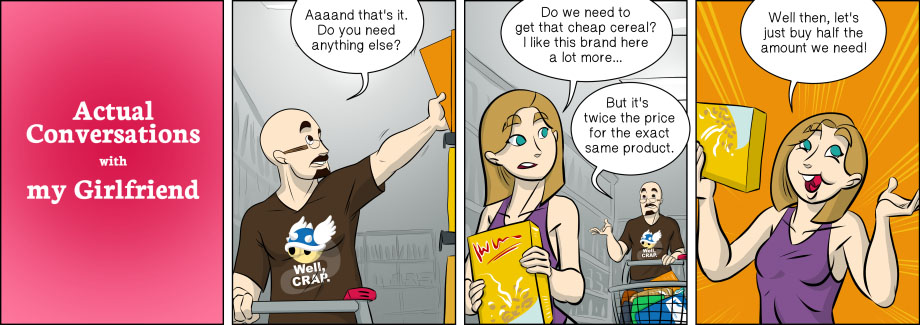 Piece of Me. A webcomic about expensive cereal and genius money-saving tricks.
