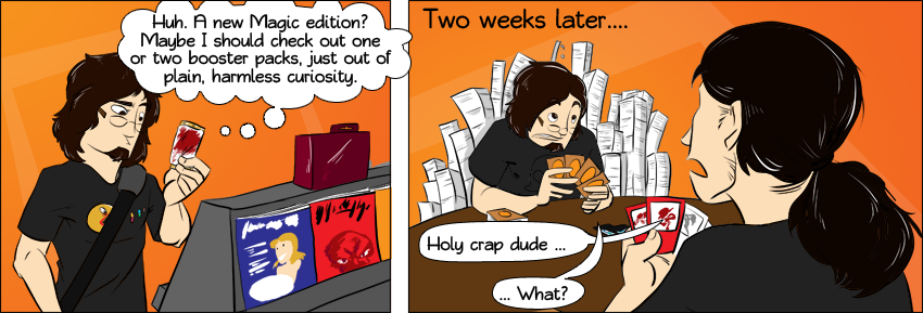 Piece of Me - A webcomic about addictive trading card games. Like Magic: The Gathering.
