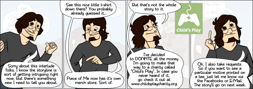 Piece of Me - A webcomic about an awesome charity. For more info, visit www.childsplaycharity.org