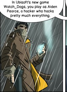 Piece of Me. A webcomic about Watch Dogs and hackers hacking hackers.
