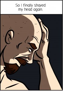 Piece of Me. A webcomic about shaving ones head and common misconceptions.
