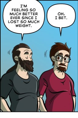 Piece of Me. A webcomic about the unexpected side effects of losing weight.