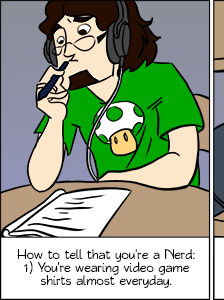 Piece of Me - A webcomic about several signs that tell you that you're a nerd.